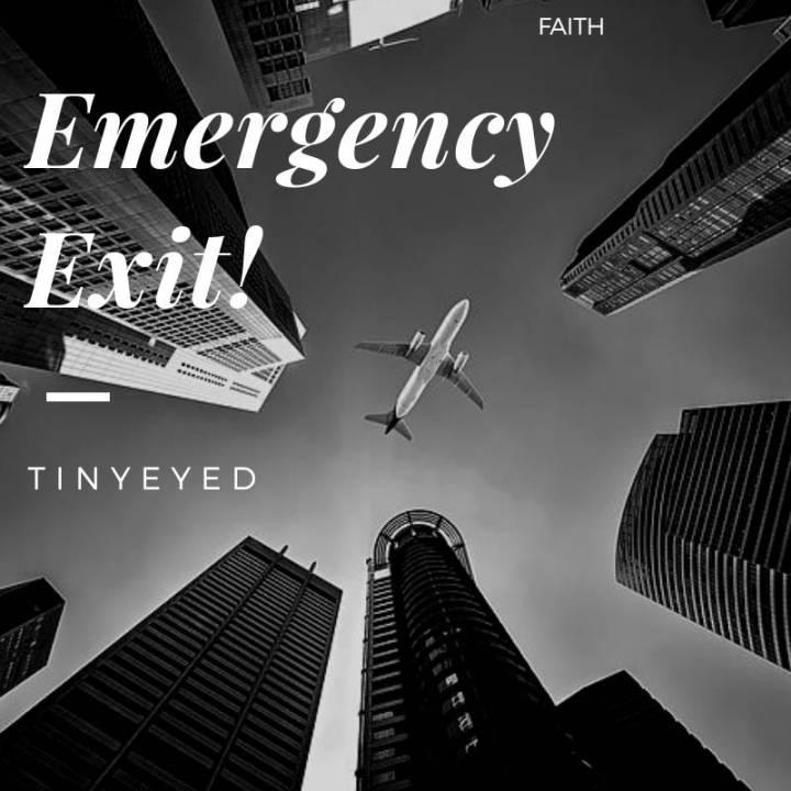EMERGENCY EXIT!