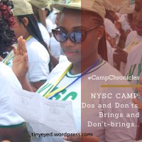 #CampChronicles // NYSC CAMP: Dos and Don'ts, Brings and Don't-Brings.